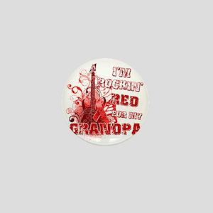 Im Rockin Red for my Grandpa Mini Button