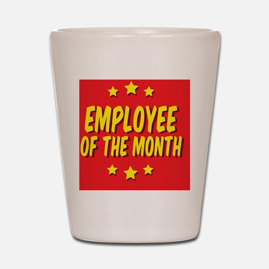employee-of-the-month-button-001 Shot Glass