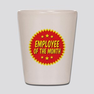 employee-of-the-month-001 Shot Glass