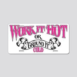 Work It hot Ladies 1 Aluminum License Plate