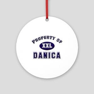 Property of danica Ornament (Round)