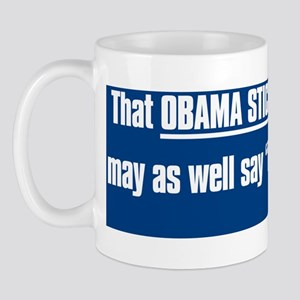 Anti Obama Sticker copy Mug