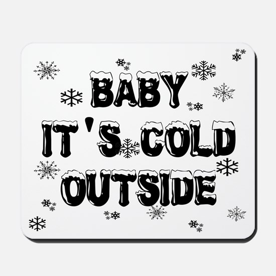 babyitscold Mousepad