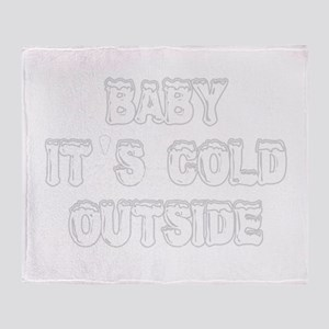 babyitscold2 Throw Blanket