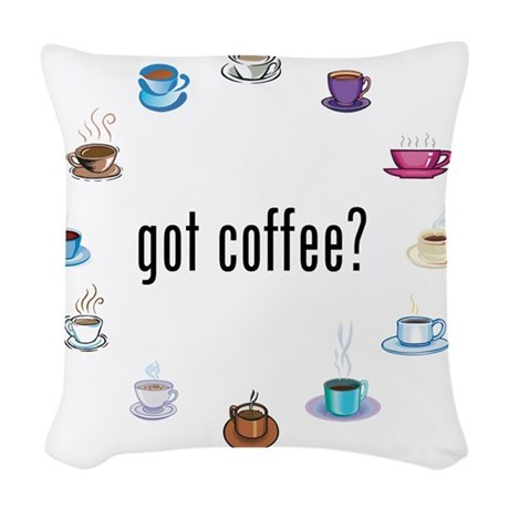 Got coffee? Woven Throw Pillow