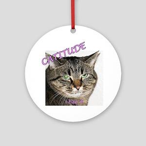 Catitude 2 10x10 Round Ornament
