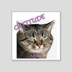 """Catitude 2 10x10 Square Sticker 3"""" x 3"""""""