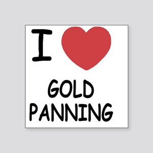 """GOLD_PANNING Square Sticker 3"""" x 3"""""""