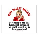 Vote Hillary Because Small Poster