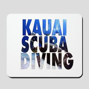 Kauai Scuba Diving Mousepad