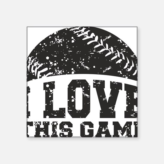 """love_this_game Square Sticker 3"""" x 3"""""""