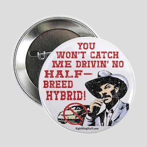"Half-Breed Hybrid 2.25"" Button (10 pack)"