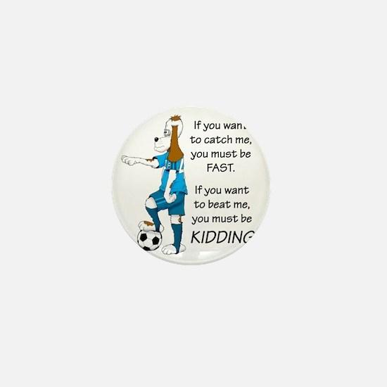 soccerdog10 black TEKTON kidding copy Mini Button