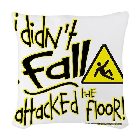 i didnt fall sq nb Woven Throw Pillow