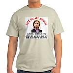 Vote Hillary Because Light T-Shirt
