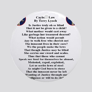 caylees_law_poem_terrylynch Round Ornament