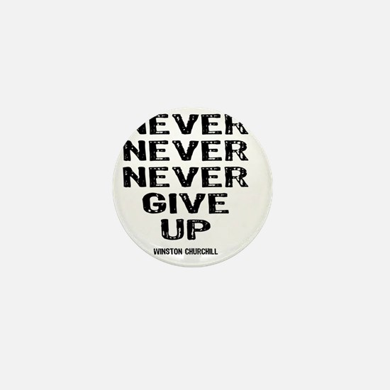 NEVER_GIVE_UP Mini Button