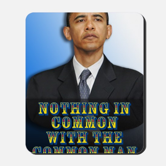 Nothing in Common Mousepad