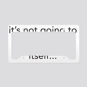 not-going-to-spank-itself License Plate Holder