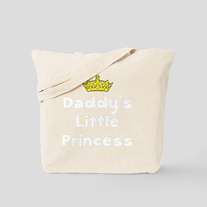 Daddys Princess White Tote Bag