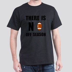 No Off Season Football Black Dark T-Shirt