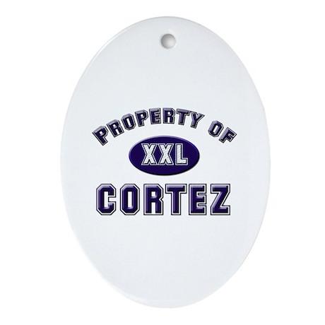 Property of cortez Oval Ornament