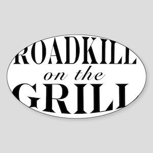 Roadkill on the Grill Sticker (Oval)