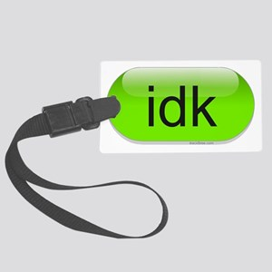 idk-green-cropped Large Luggage Tag