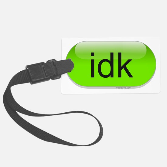 idk-green-cropped Luggage Tag