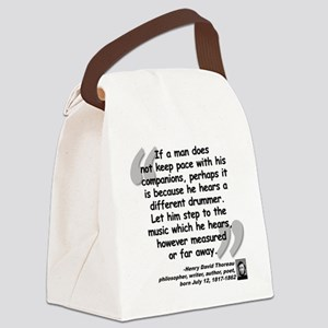 Thoreau Drummer Quote Canvas Lunch Bag