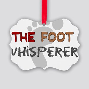The foot whisperer NEW Picture Ornament