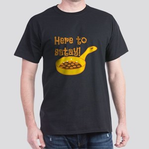 Here to SATAY with cooking pan T-Shirt