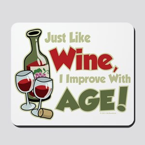 Wine-Improve-With-Age Mousepad