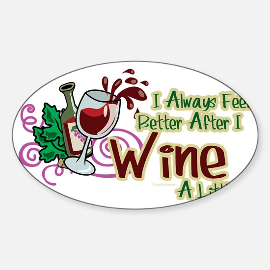 Better-After-I-Wine Sticker (Oval)
