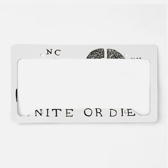 unite-or-die License Plate Holder