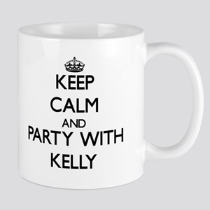 Keep Calm and Party with Kelly Mugs