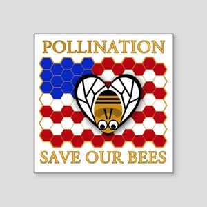 """PolliNATION - Save Our Bees Square Sticker 3"""" x 3"""""""