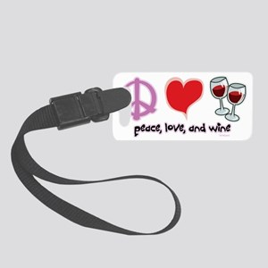 Peace-Love-Wine Small Luggage Tag