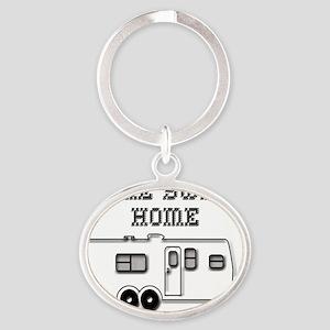 HomeSweetHomeTravelTrailer Oval Keychain
