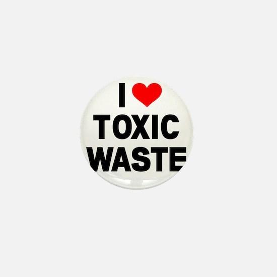 I-Heart-Toxic-Waste Mini Button