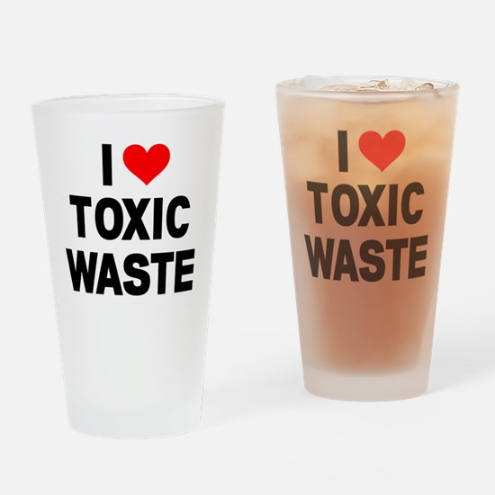 I-Heart-Toxic-Waste Drinking Glass