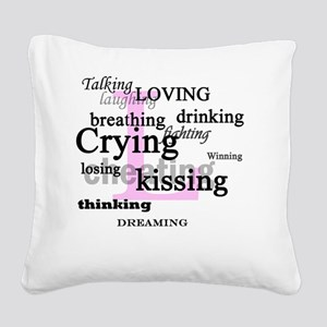 The L Word Lyrics Square Canvas Pillow