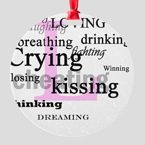 The L Word Lyrics Round Ornament