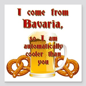 "I come from Bavaria engl Square Car Magnet 3"" x 3"""