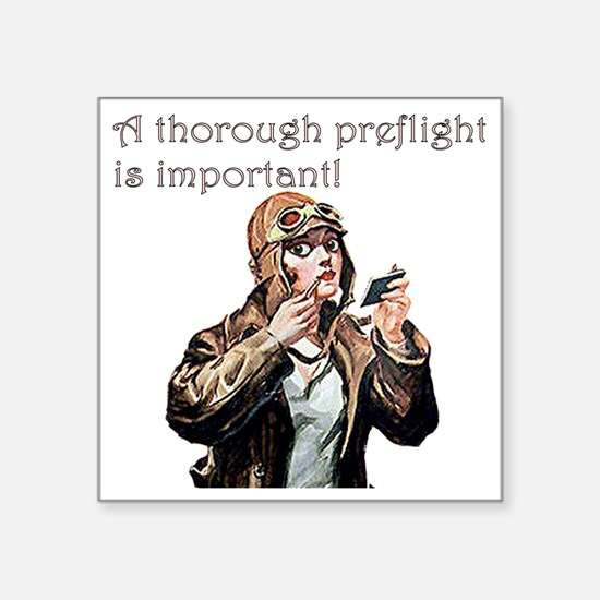 "thorough preflight pink Square Sticker 3"" x 3"""