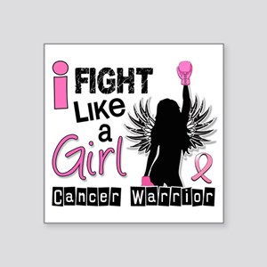 "Fight Like A Girl Breast Ca Square Sticker 3"" x 3"""