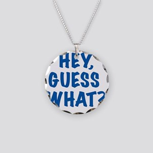 2T hey guess what BLUE Necklace Circle Charm