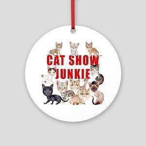 Cat Show Junkie dark Round Ornament