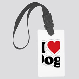 I love dogs Large Luggage Tag