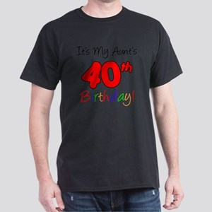 Aunts 40th Birthday Dark T-Shirt